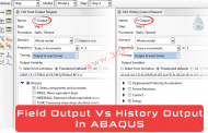 مقایسه Field Output و History Output در آباکوس