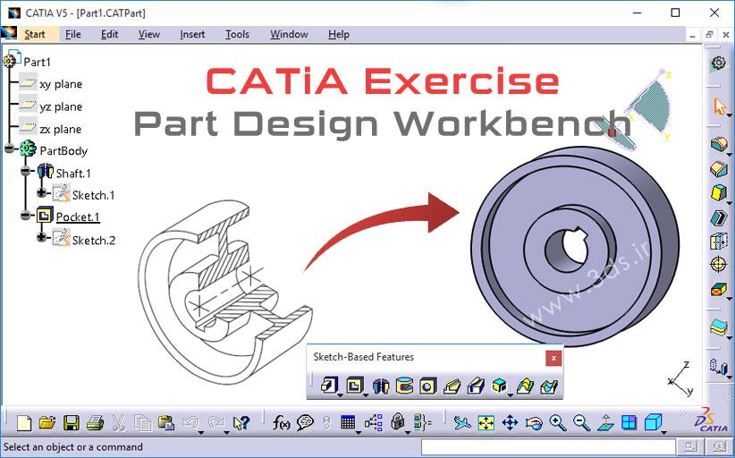 تمرین محیط طراحی قطعات سهبعدی Part Design کتیا