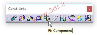 دستور Fix Component درجعبهابزار Constraints محیط Assembly Design کتیا