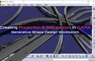 ابزارهای Projection و Intersection در محیط Generative Shape Design کتیا