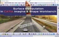 جعبهابزار Tools Palette:تغییر فرم سطح در محیط Imagine & Shape کتیا