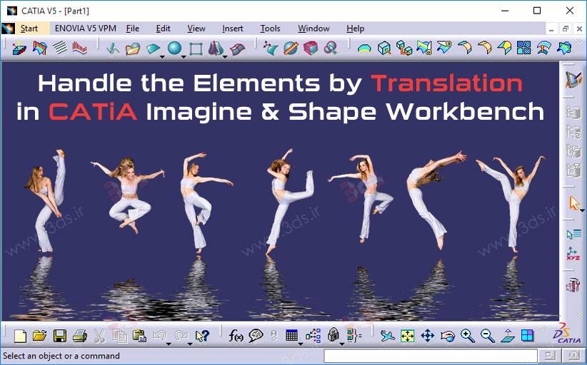 تغییر فرم سطوح با ابزار Translation در محیط Imagine & Shape کتیا