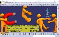 ابزار Alignment و Attraction در محیط Imagine & Shape نرمافزار کتیا
