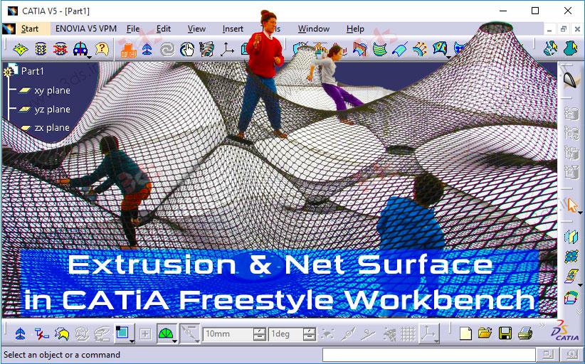 ابزارهای Extrusion و Net Surface در محیط FreeStyle کتیا