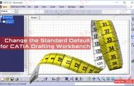 تغییر استانداردهای کتیا در محیط نقشهکشی Drafting