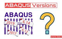 مقایسه نسخههای مختلف آباکوس | بهترین ورژن نرمافزار ABAQUS؟!
